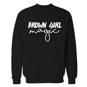 Brown Girl Magic Crewneck Sweatshirt