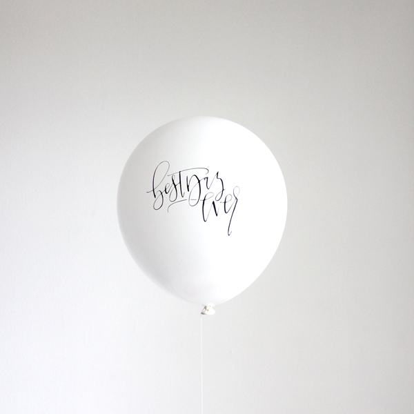 Bargain Bin - Calligraphy BEST DAY EVER  balloons
