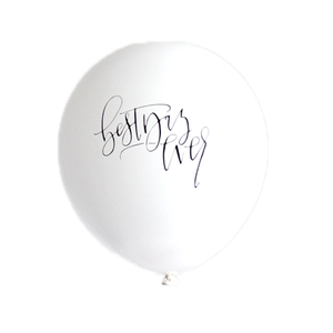 Party Foul - Calligraphy BEST DAY EVER  balloons