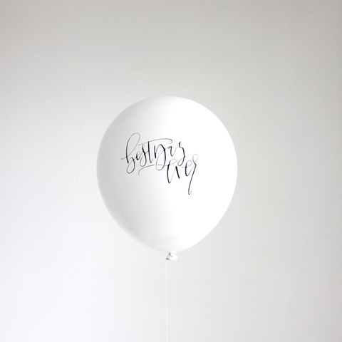 The Flair Exchange® - (OUT OF STOCK) Calligraphy BEST DAY EVER  balloons