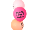 (OUT OF STOCK) PEACE LOVE & PARTY balloons