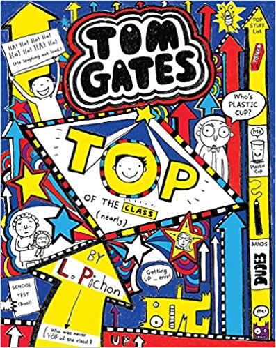 Tom Gates #9: Top of the Class (Nearly)