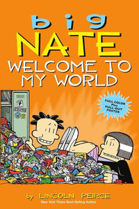 Big Nate: Welcome to My World (Book 13)