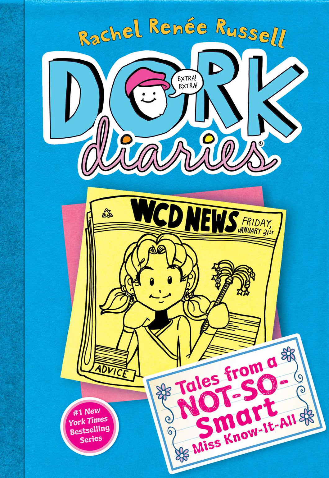 Dork Diaries: Tales From a Not-So-Smart Miss Know It All (Book 5)