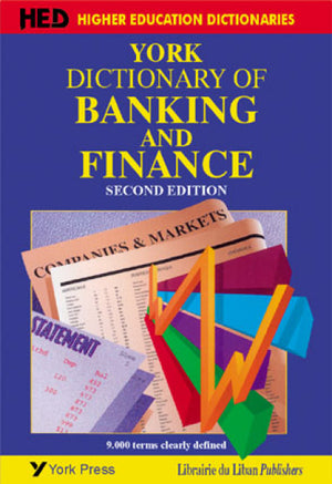 York Dictionary of Banking and Finance 2nd Edition (New impression)