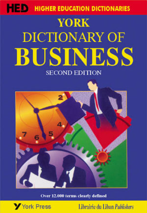 York Dictionary of Business 2nd Edition (New impression)