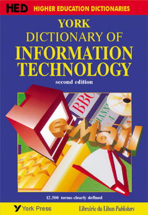York Dictionary of Information Technology 2nd Edition (New impression)
