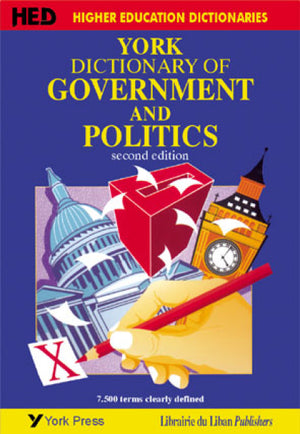 York Dictionary of Government and Politics 2nd Edition (New impression)