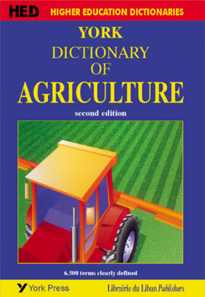 York Dictionary of Agriculture 2nd Edition (New impression)