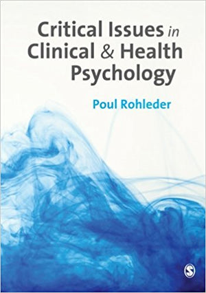 CRITICAL LSSUES IN CLINICAL & HEALTH PSYCHOLOGY