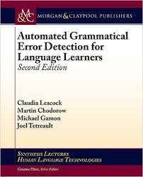 AUTOMATED GRAMMATICAL ERROR DETECTION FOR LANGUAGE LEARNERS