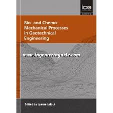 BIO- & CHEMO MECHANICAL PROCESSES IN GEOTECHNICAL ENGINEERING
