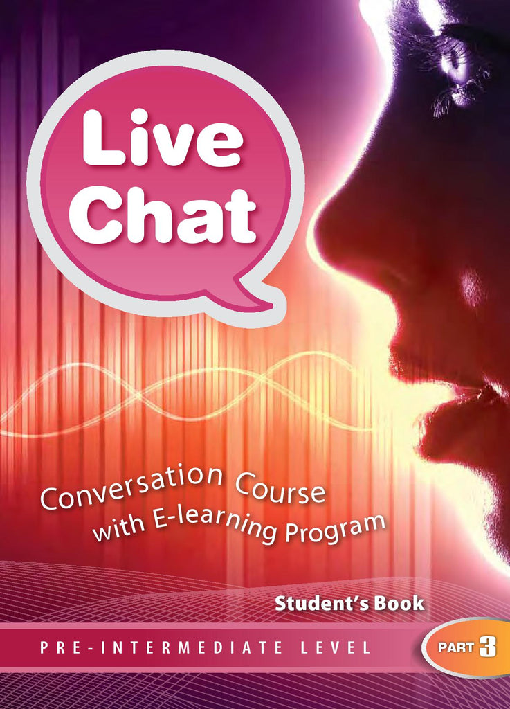 Live Chat Pre-Intermediate Level Part 3 - Student's Book