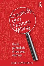 CREATIVITY & FEATURE WRITING