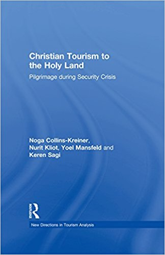 Christian Tourism to the Holy Land: Pilgrimage during Security