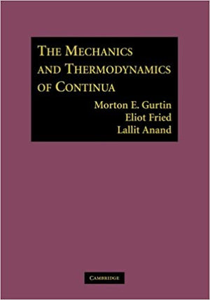THE MECHANICS & THERMODYNAMICS OF CONTINUA
