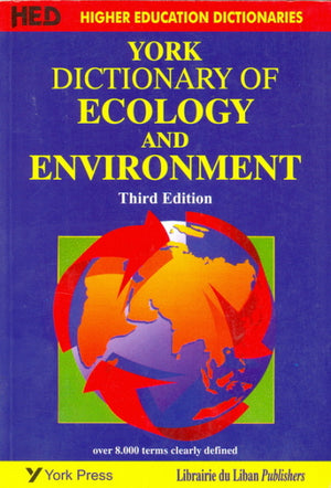 York Dictionary of Ecology & Environment 3rd Edition (New impression)