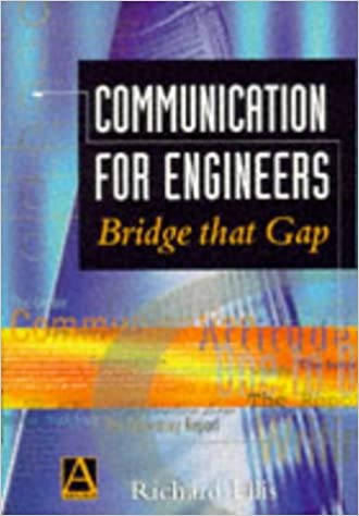 Communication For Engineers Bridge That Gap 97
