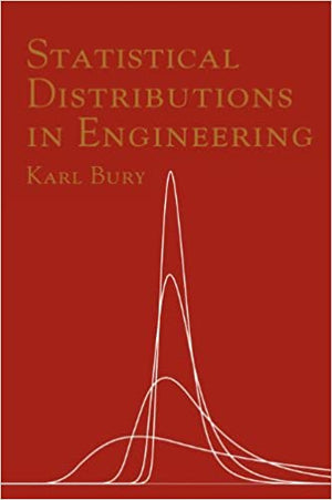 Statistical Distributions In Engineering 99