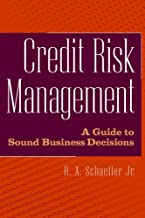 Credit Risk Management A Guide To Sound Business Decisions