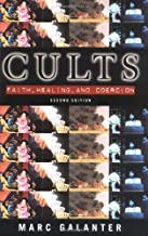 Cults Faith, Healing & Coercion 99