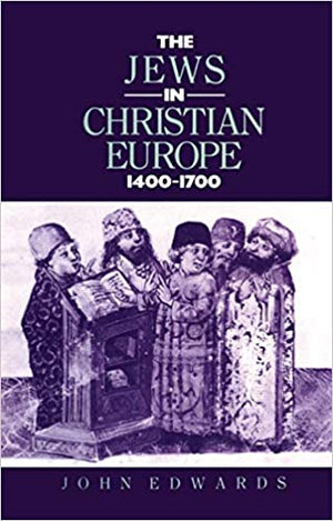 The Jews In Christian Europe 1400-1700 91