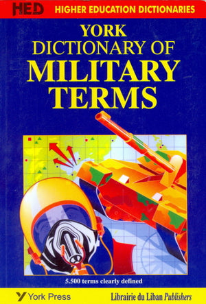 York Dictionary of Military Terms (New impression)