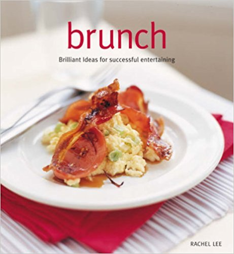BRUNCH MOUTH-WATERING RECIPES FROM AROUND THE WORLD