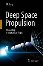 Deep Space Propulsion A Roadmap To Interstellar Flight