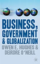 BUSINESS, GOVERNMENT & GLOBALIZATION