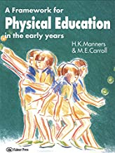 A Framework For Physical Education In The Early 97