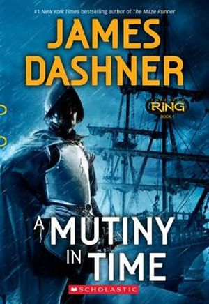 Infinity Ring, Book :A Mutiny in Time 1