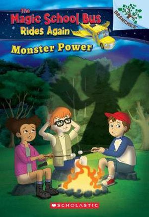 The Magic School Bus Rides Again:Monster Power : Exploring Renewable Energy: A Branches Book