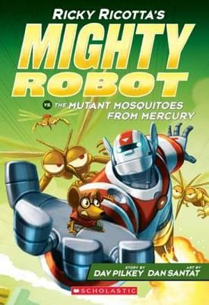 Ricky Ricotta's Mighty Robot vs. The Mutant Mosquitoes From Mercury 2