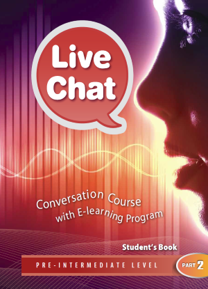 Live Chat Pre-Intermediate Level Part 2 - Student's Book