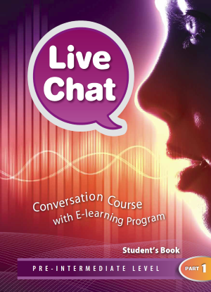 Live Chat Pre-Intermediate Level Part 1 - Student's Book