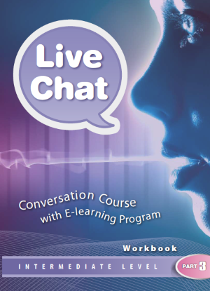 Live Chat Intermediate Level Part 3 - Student's Book