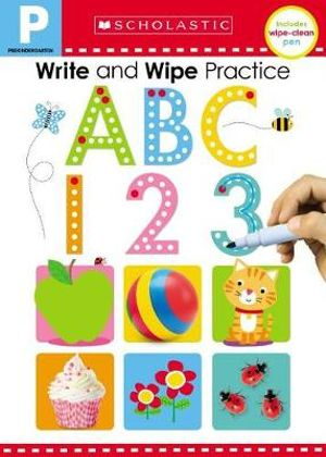 Scholastic Early Learners: Write and Wipe Practice Flip Book: ABC 123