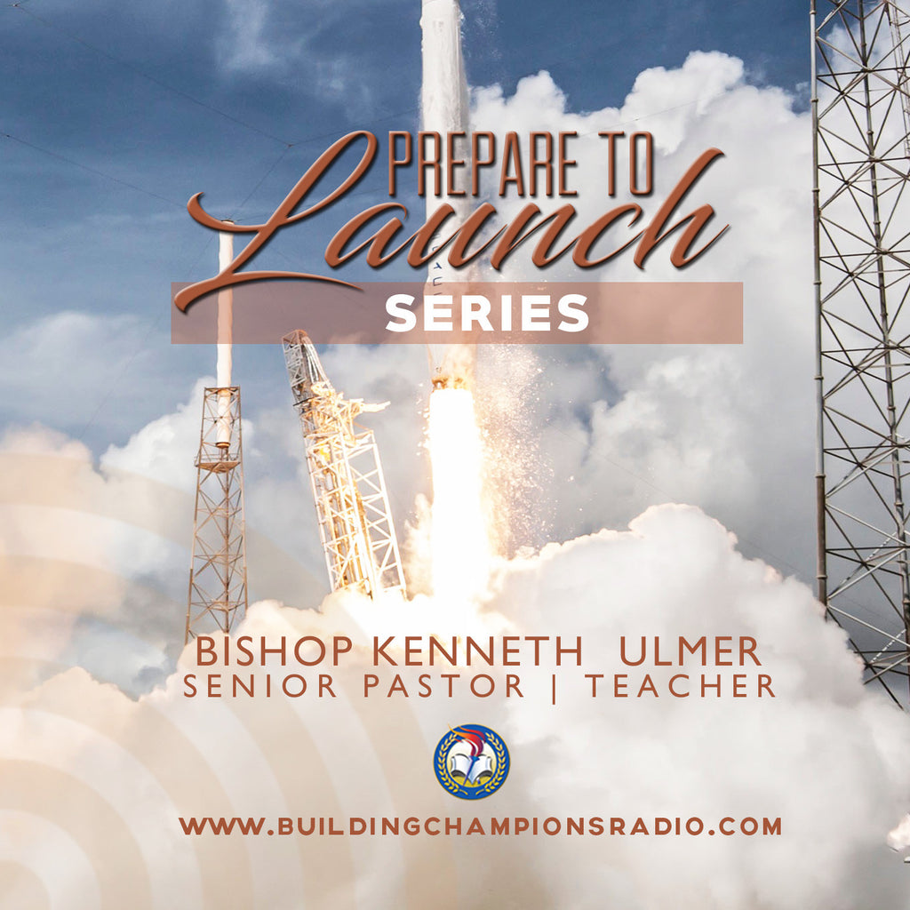 Prepare to Launch: Series
