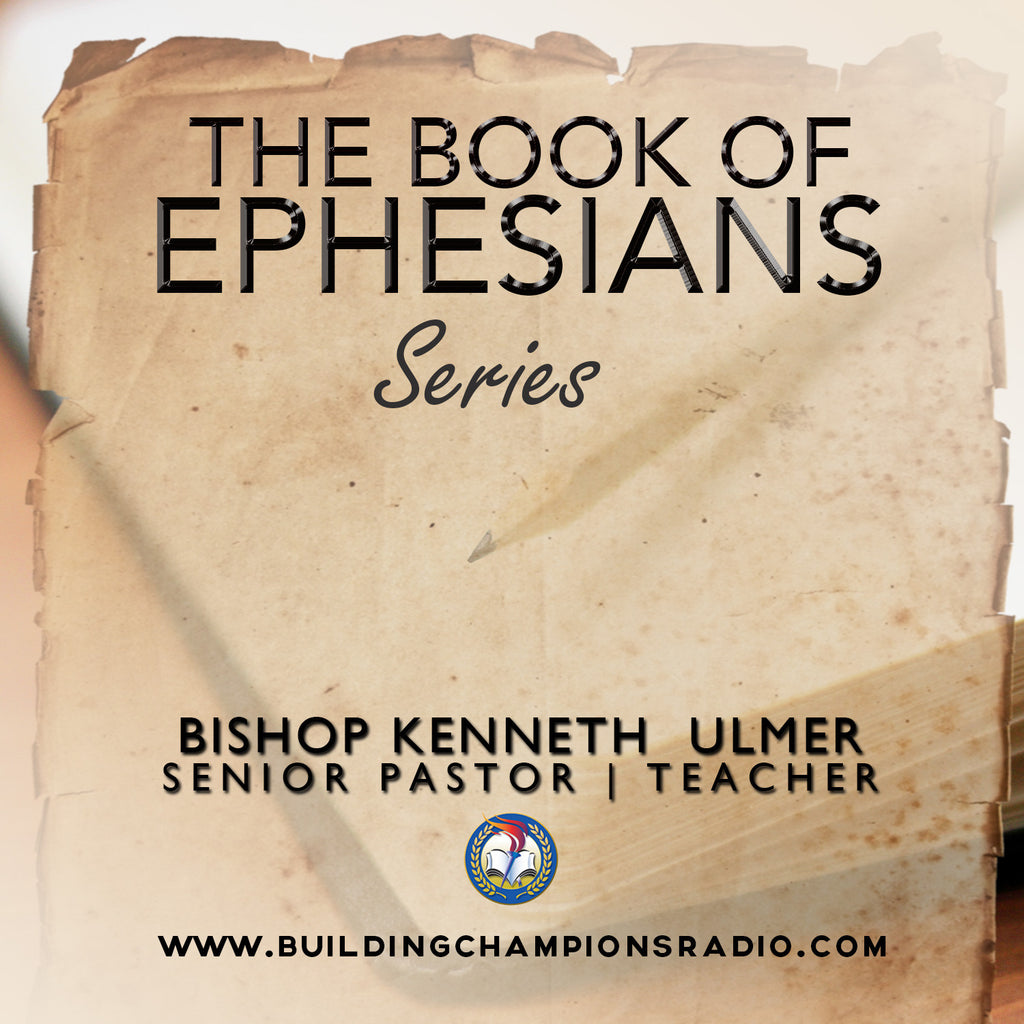 The Book of Ephesians: Series