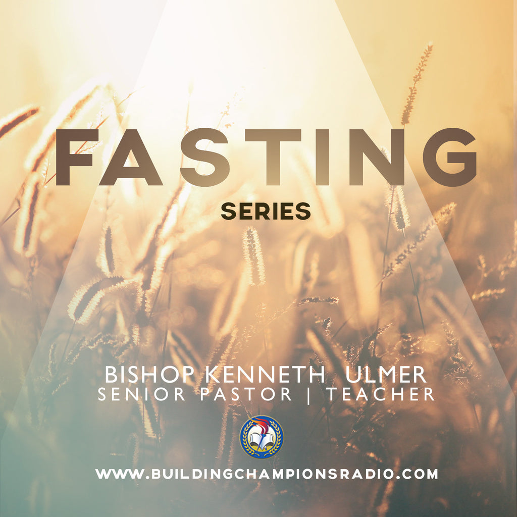 Fasting: Series