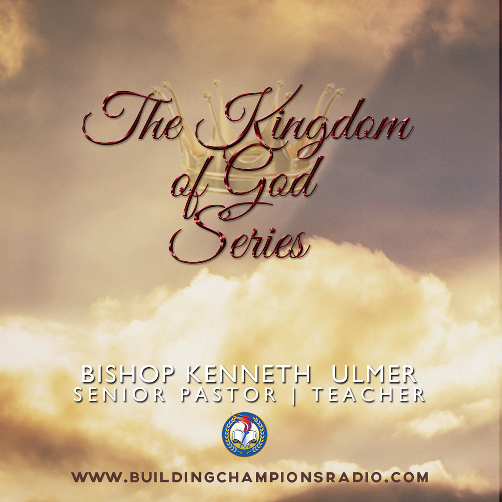 The Kingdom of God: The Series