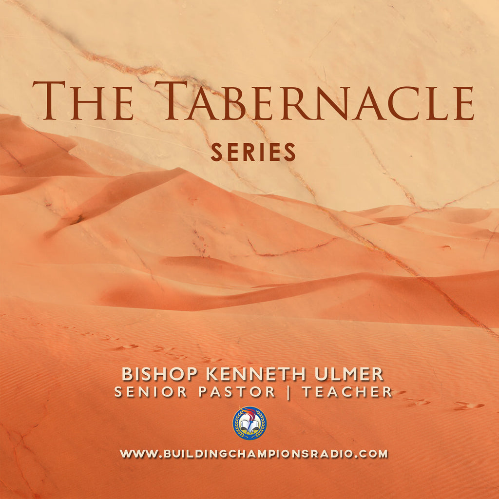The Tabernacle: Series