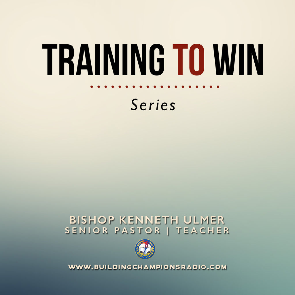 Training To Win- Series