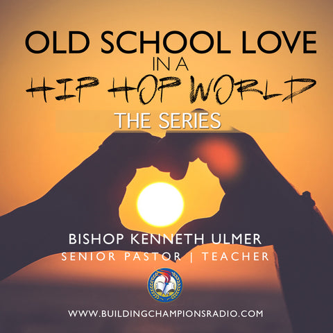 Old School Love In A Hip Hop World:  The Series