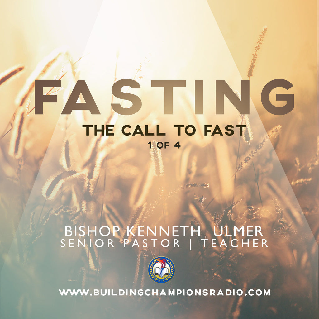 Fasting: 01 The Call to Fast (MP3 Download)