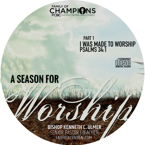 A Season For Worship: I Was Made To Worship Part 1 (CD)