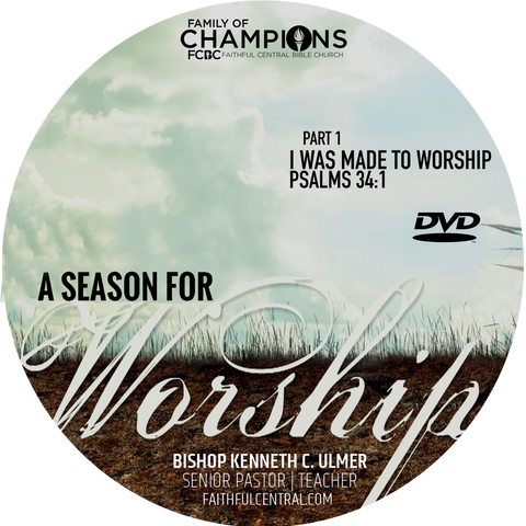 A Season For Worship: I Was Made To Worship Part 1 (DVD)