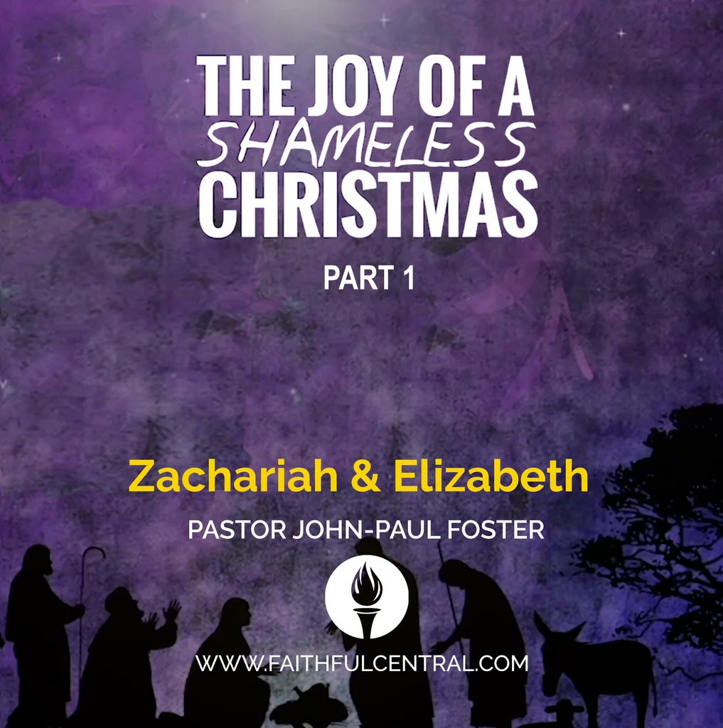 The Joy of A Shameless Christmas Part 1: Zachariah & Elizabeth (MP3 Download)