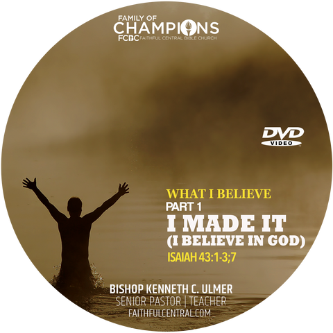 What I Believe Part 1 - I Made It (I Believe In God)  (DVD)